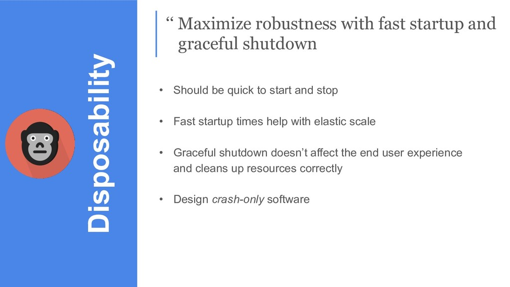 Disposability '' Maximize robustness with fast ...