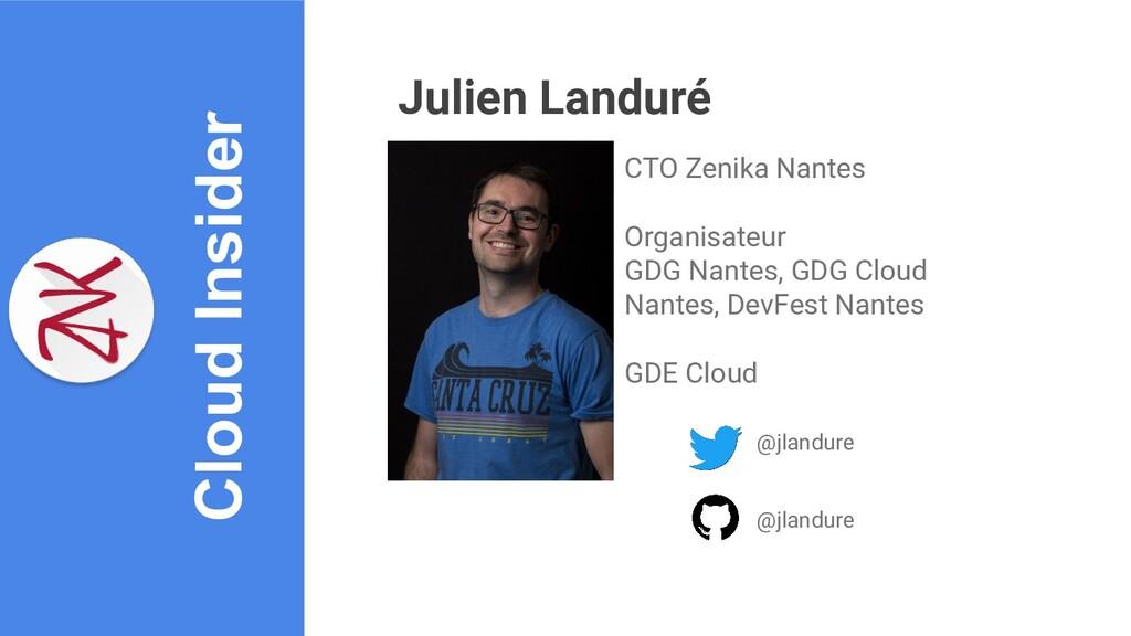 Cloud Insider Julien Landuré CTO Zenika Nantes ...