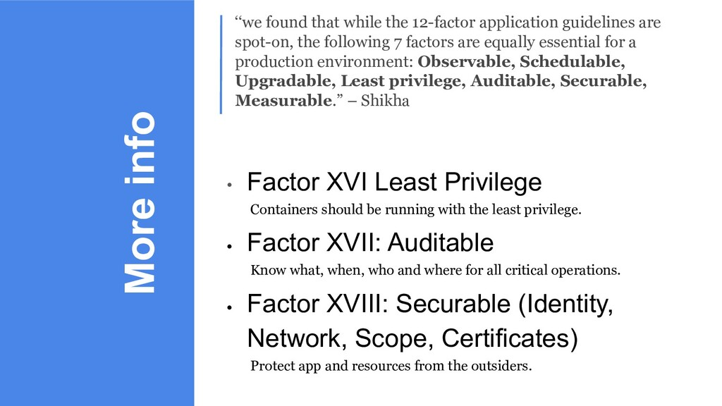More info • Factor XVI Least Privilege Containe...
