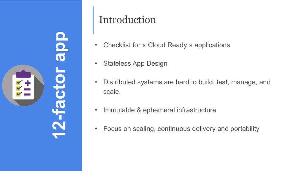 • Checklist for « Cloud Ready » applications • ...