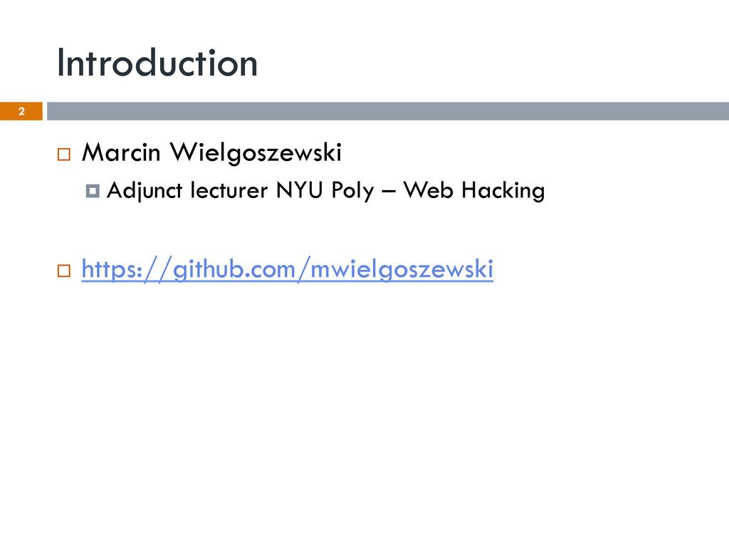 Introduction ¨ Marcin Wielgoszewski ¤ Adjun...