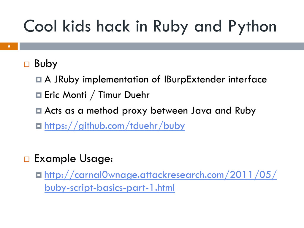 Cool kids hack in Ruby and Python ¨  Buby ¤  ...