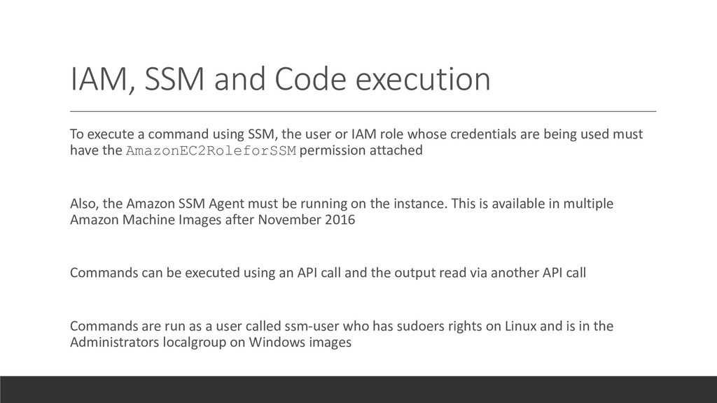 IAM, SSM and Code execution To execute a comman...