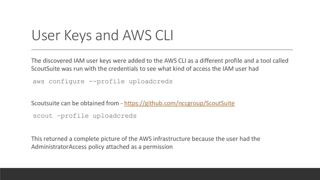 User Keys and AWS CLI The discovered IAM user k...