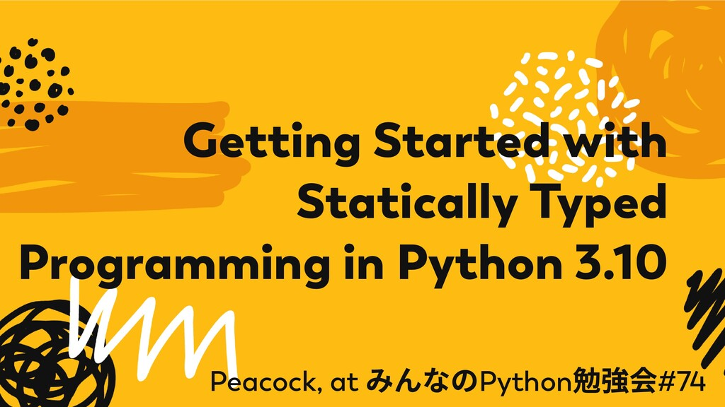 Getting Started with Statically Typed Programmi...