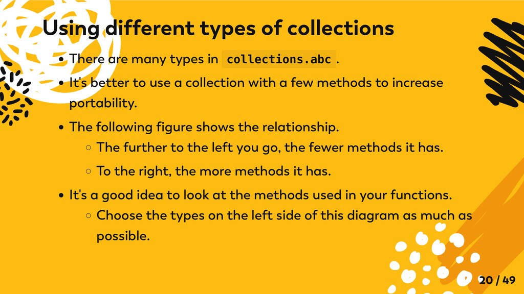 There are many types in collections.abc . It's ...