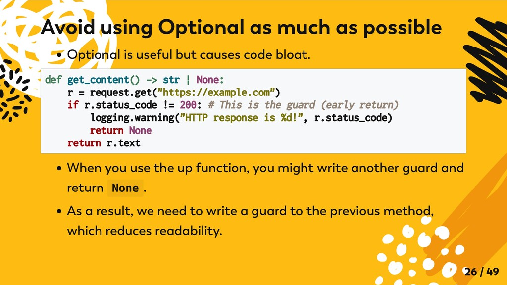 Optional is useful but causes code bloat. def g...