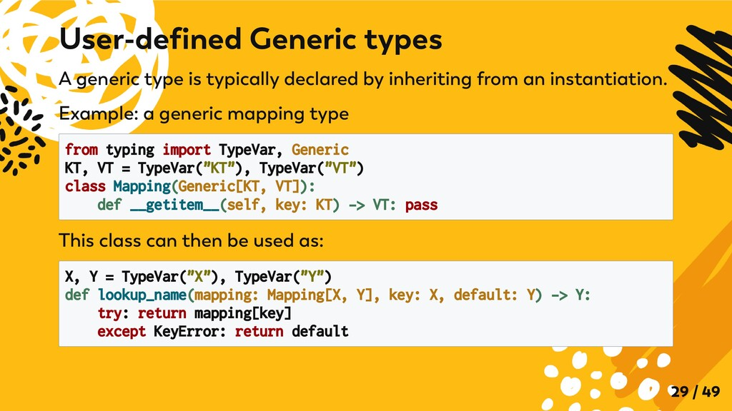 A generic type is typically declared by inherit...