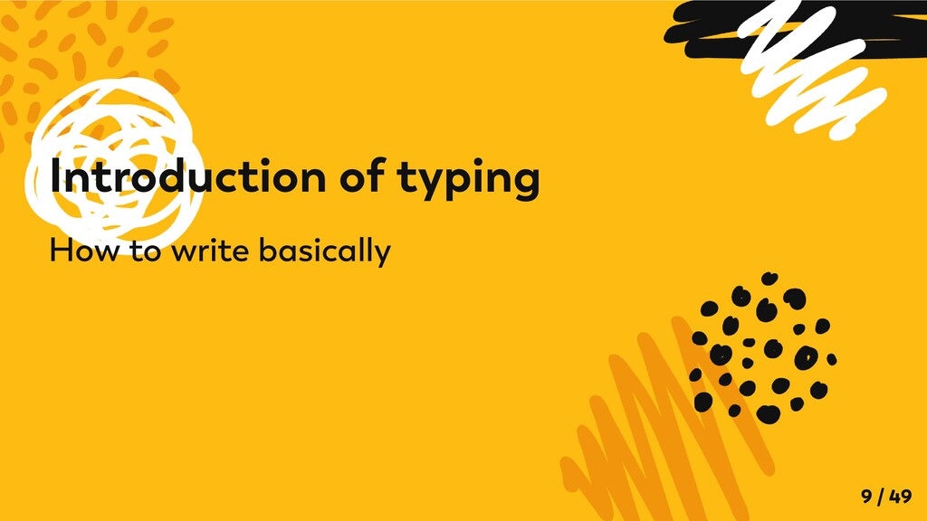 Introduction of typing How to write basically 9...