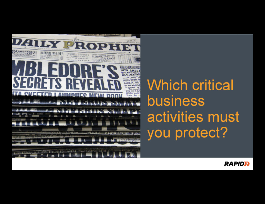 Which critical business activities must you pro...