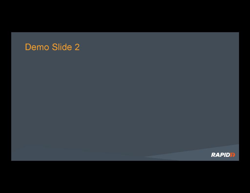 Demo Slide 2