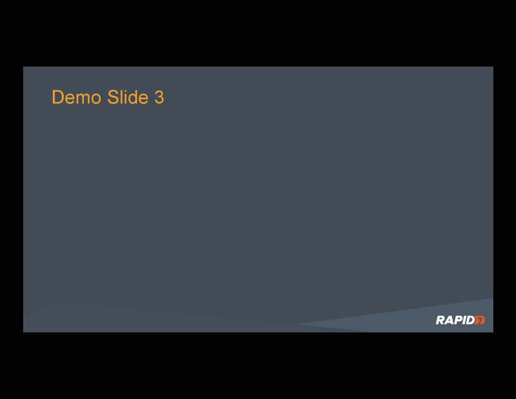 Demo Slide 3