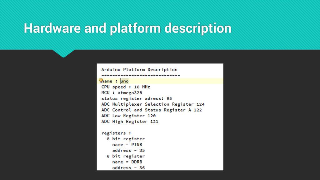 Hardware and platform description