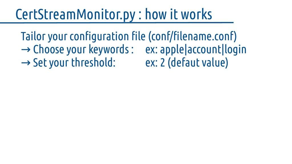 Tailor your configuration file (conf/filename.c...