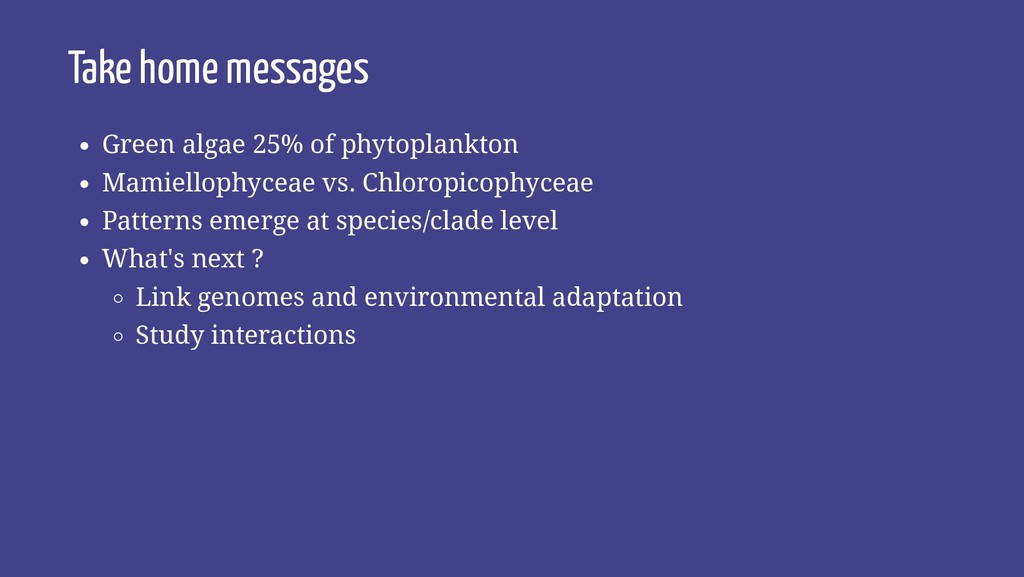 Take home messages Green algae 25% of phytoplan...