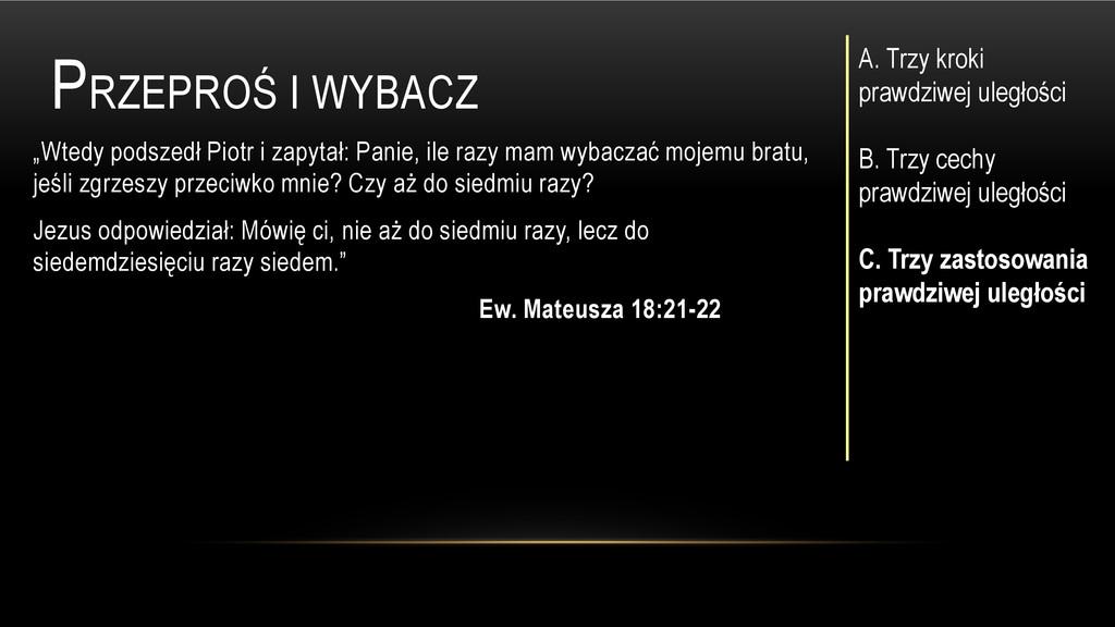 """PRZEPROŚ I WYBACZ """"Wtedy podszedł Piotr i zapyt..."""