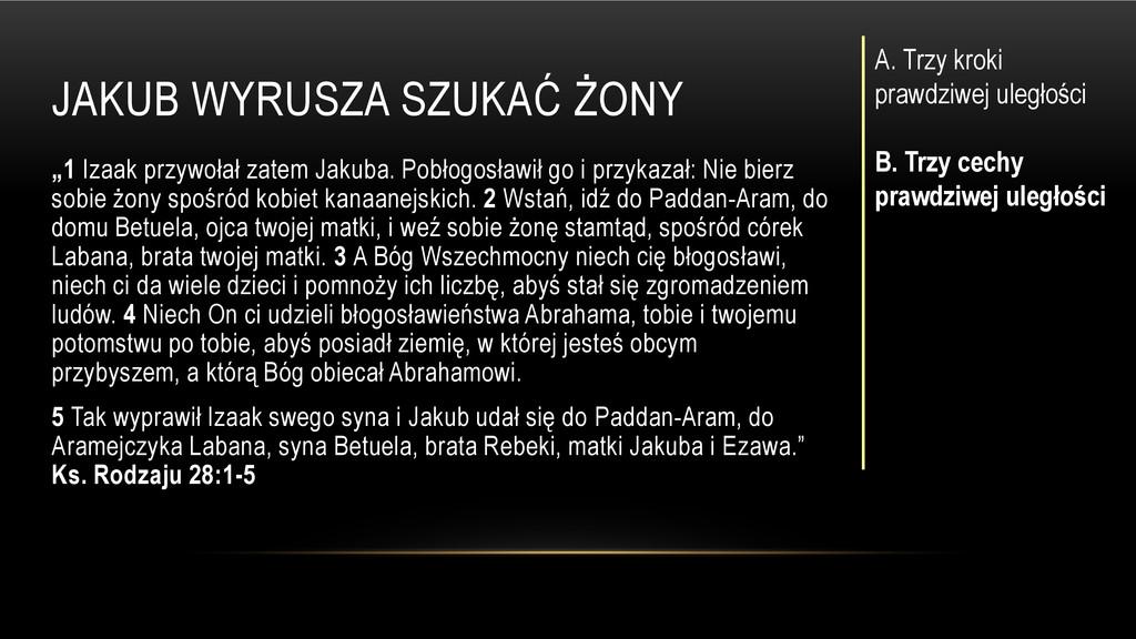 """JAKUB WYRUSZA SZUKAĆ ŻONY """"1 Izaak przywołał za..."""