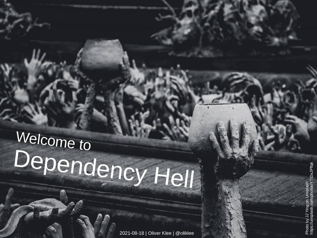 Welcome to Dependency Hell Photo by JJ Ying on ...