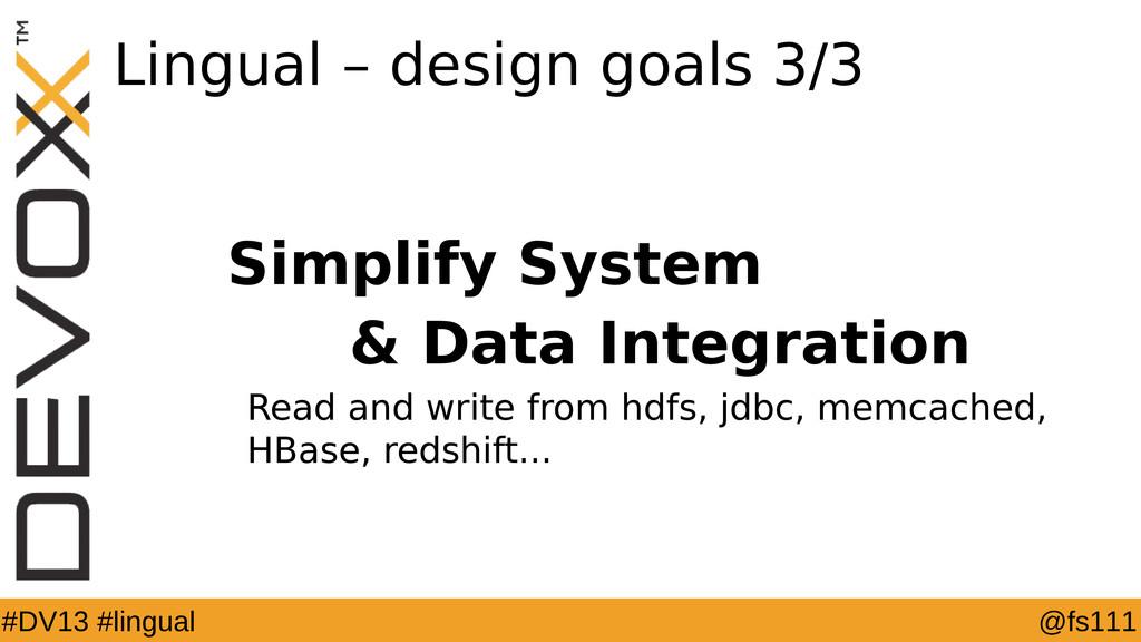 @fs111 #DV13 #lingual Lingual – design goals 3/...
