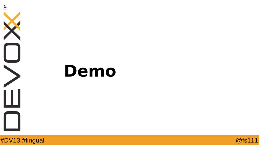 @fs111 #DV13 #lingual Demo