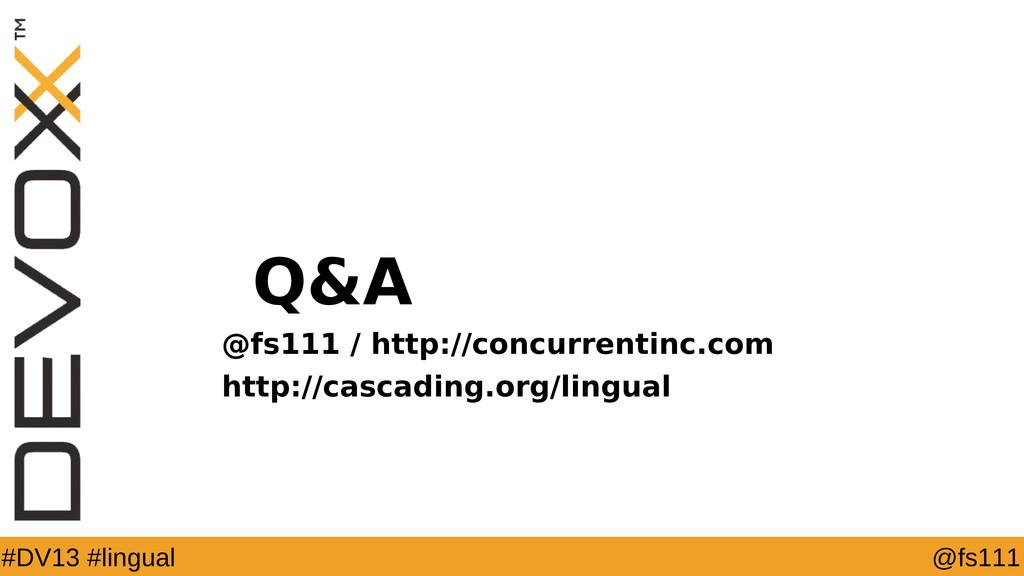 @fs111 #DV13 #lingual Q&A @fs111 / http://concu...