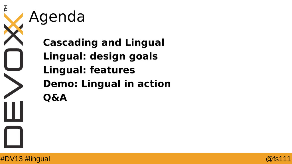 @fs111 #DV13 #lingual Agenda Cascading and Ling...