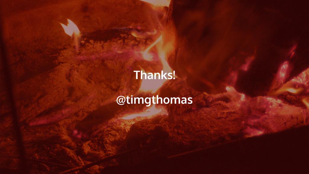 Thanks! @timgthomas