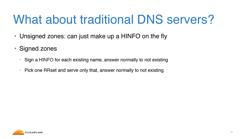What about traditional DNS servers? • Unsigned ...