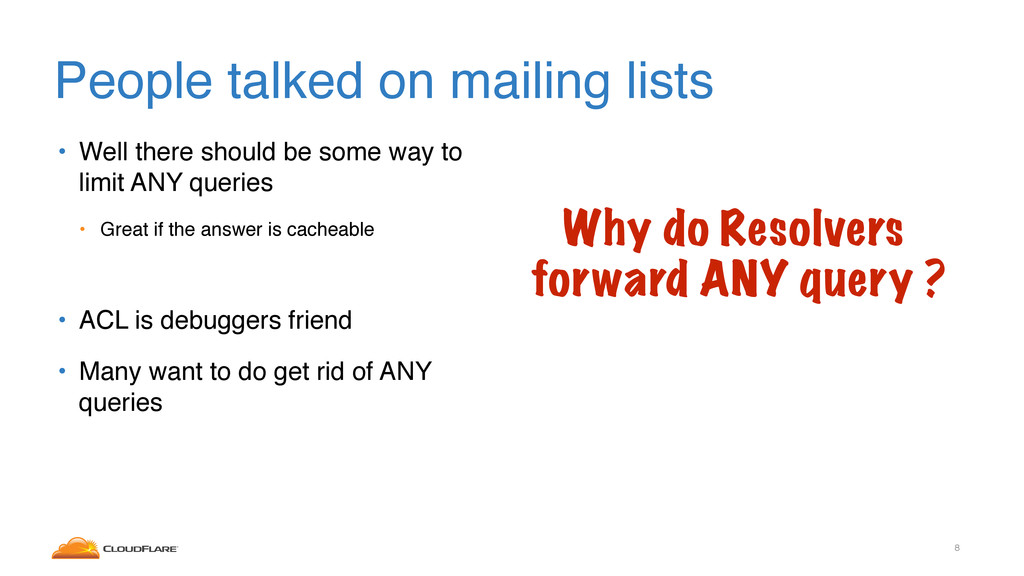 People talked on mailing lists • Well there sho...
