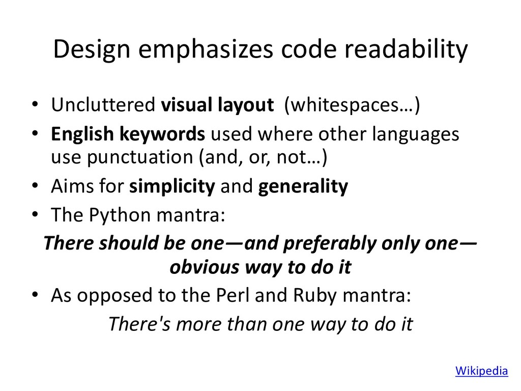 Design emphasizes code readability • Uncluttere...