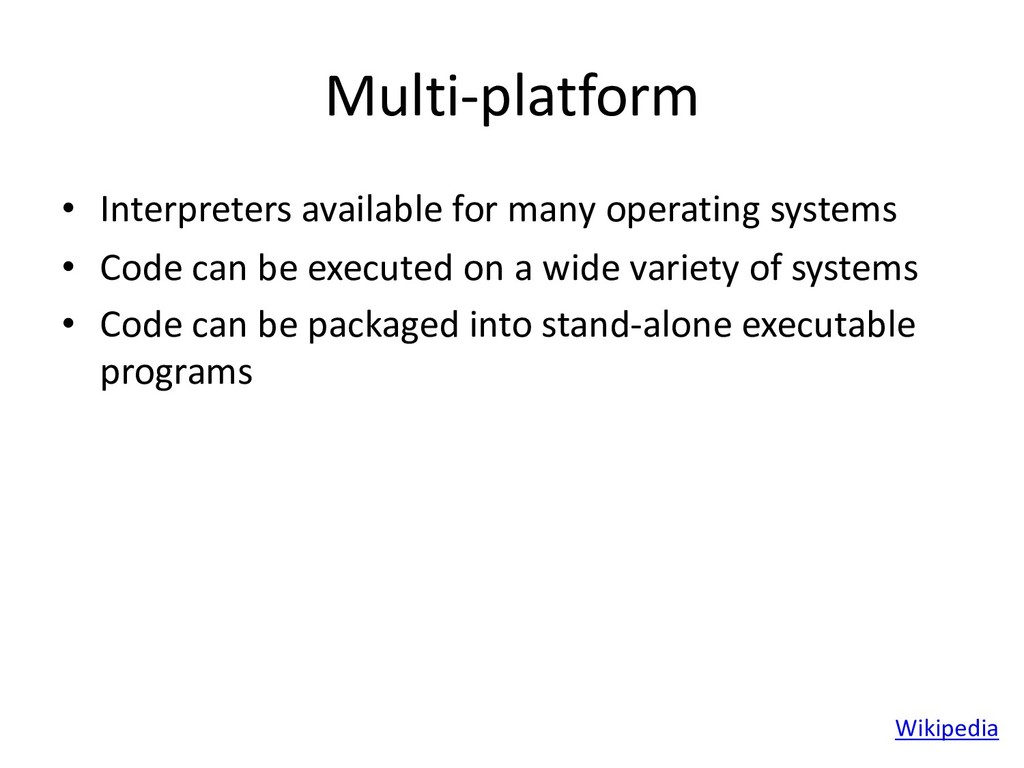 Multi-platform • Interpreters available for man...