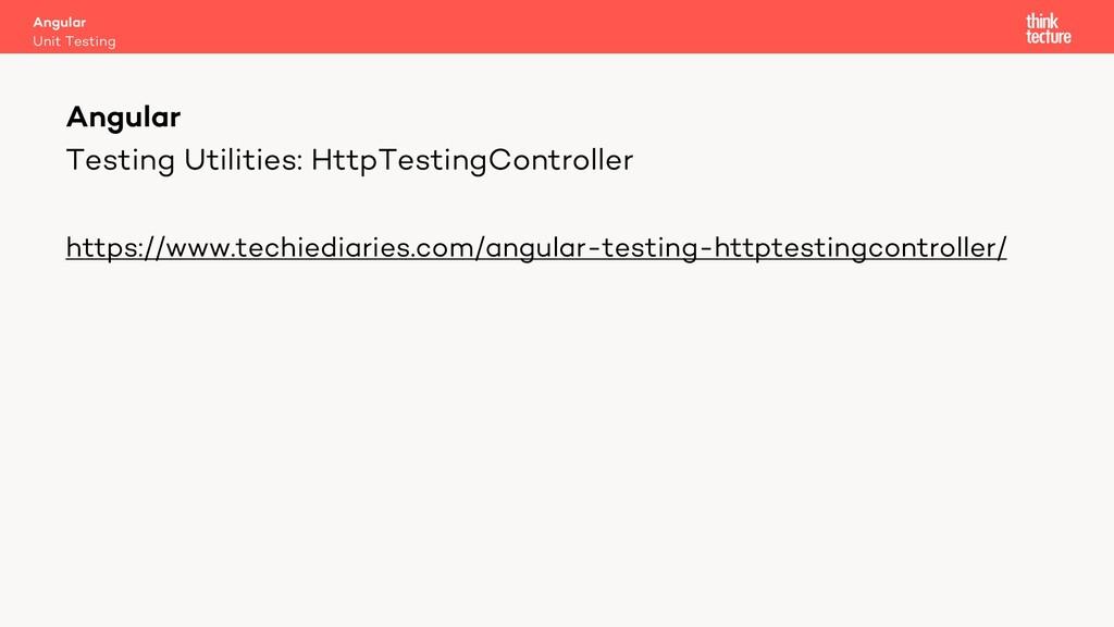 Testing Utilities: HttpTestingController https:...