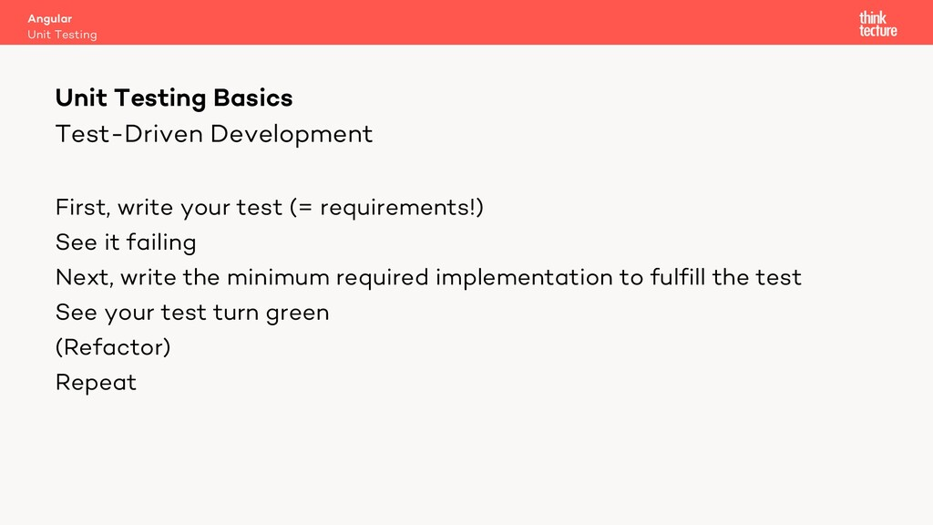 Test-Driven Development First, write your test ...