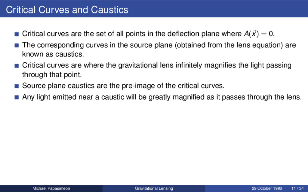 Critical Curves and Caustics Critical curves ar...