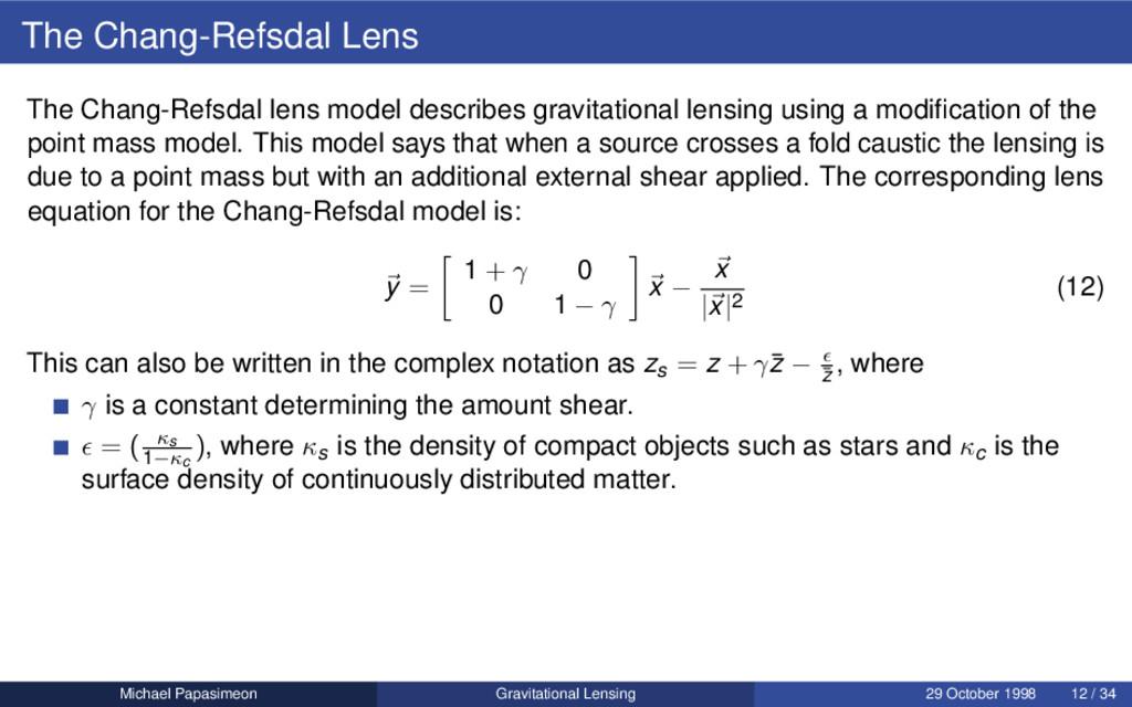 The Chang-Refsdal Lens The Chang-Refsdal lens m...