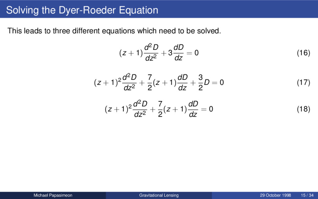 Solving the Dyer-Roeder Equation This leads to ...