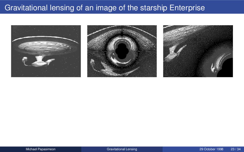 Gravitational lensing of an image of the starsh...