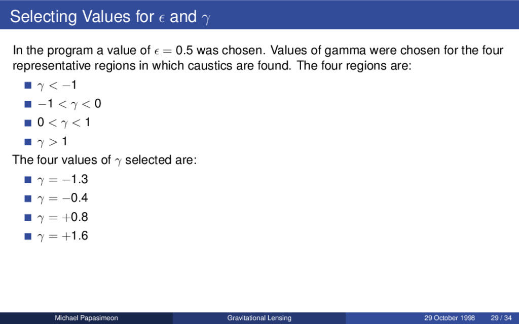 Selecting Values for and γ In the program a val...