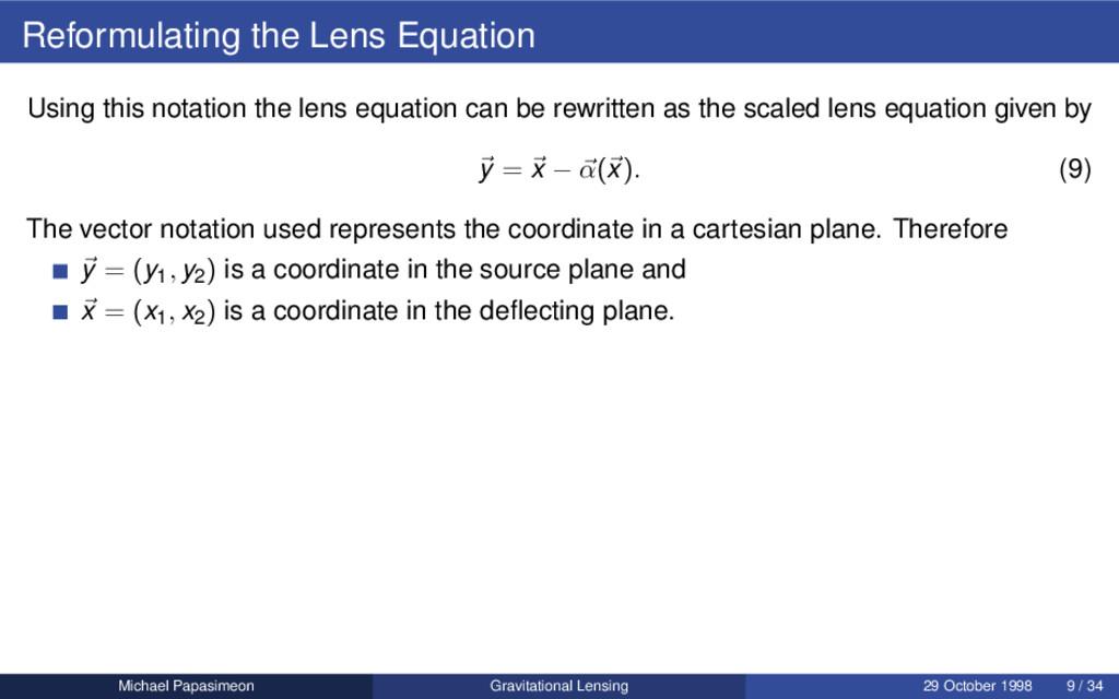 Reformulating the Lens Equation Using this nota...
