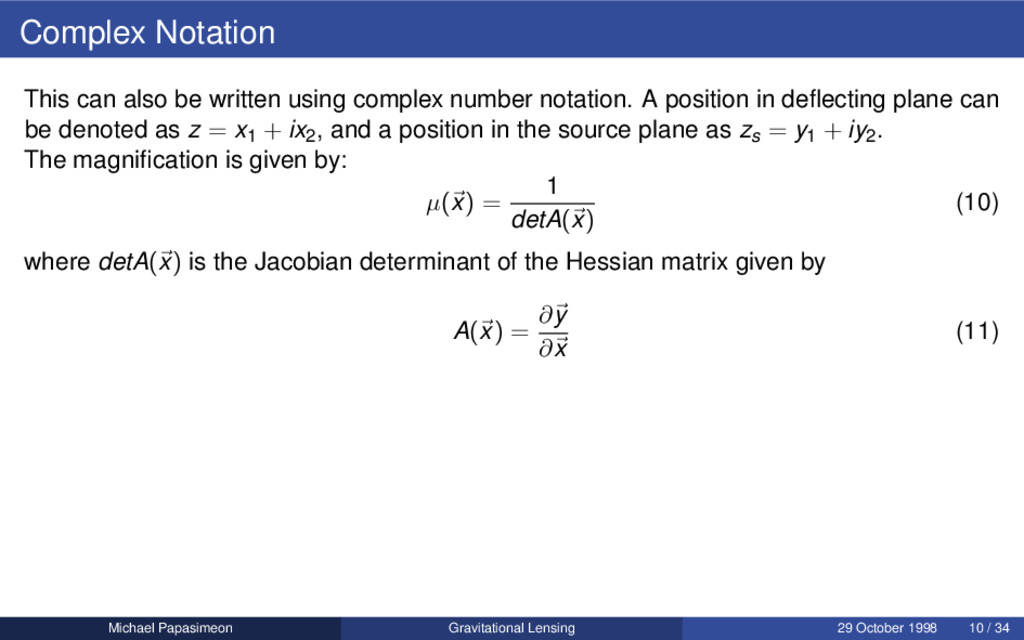 Complex Notation This can also be written using...