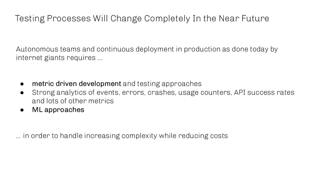 Testing Processes Will Change Completely In the...