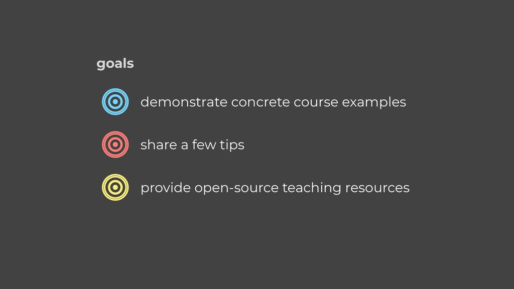 demonstrate concrete course examples share a fe...