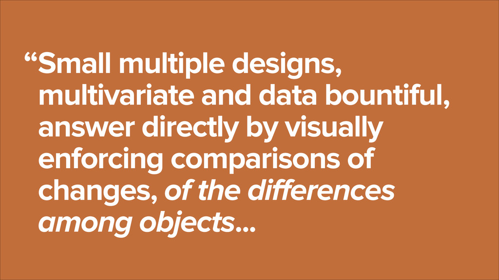Small multiple designs, multivariate and data b...
