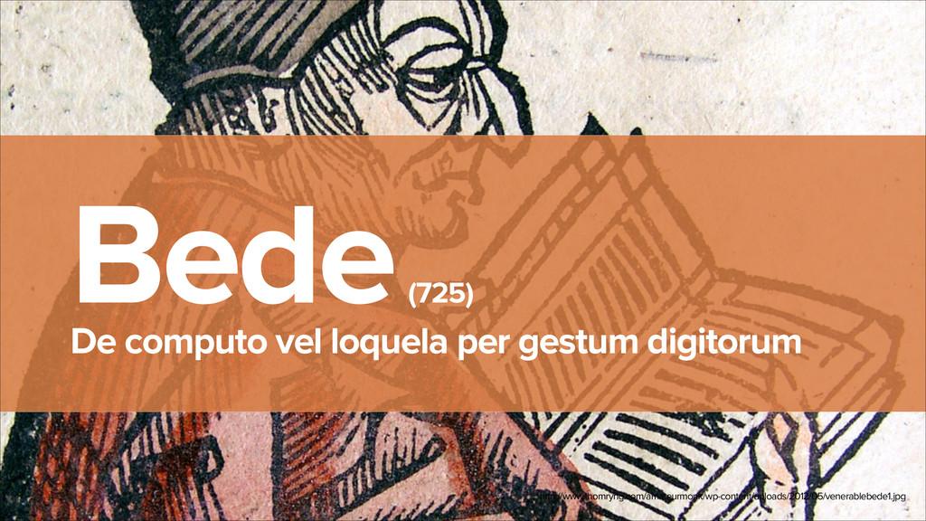 Bede (725) De computo vel loquela per gestum d...