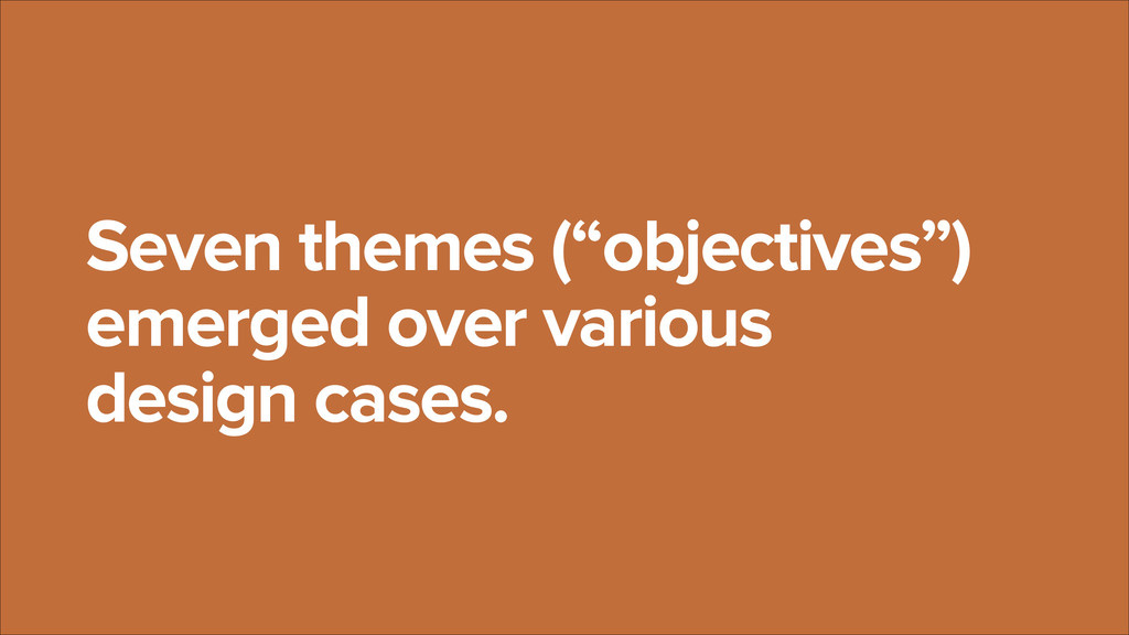 """Seven themes (""""objectives"""") emerged over variou..."""