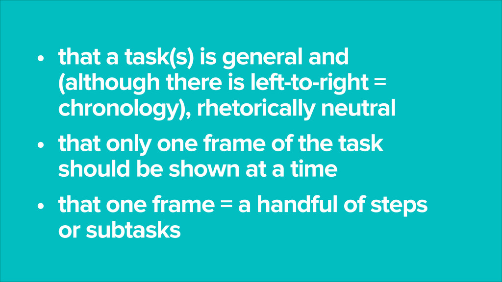 • that a task(s) is general and (although there...
