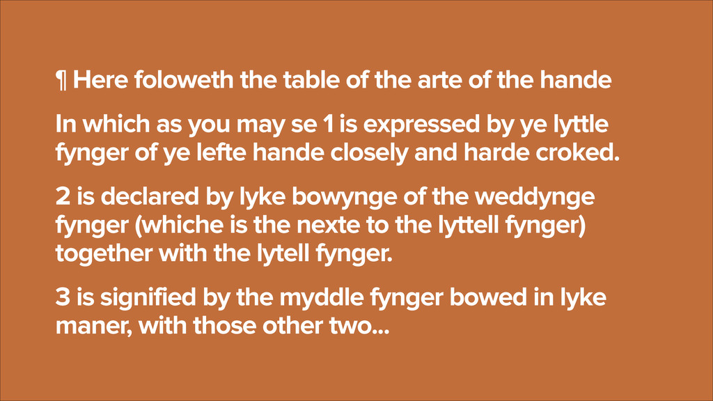 ¶ Here foloweth the table of the arte of the ha...
