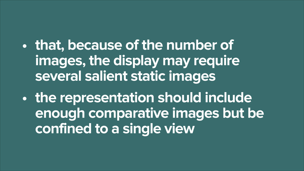 • that, because of the number of images, the di...