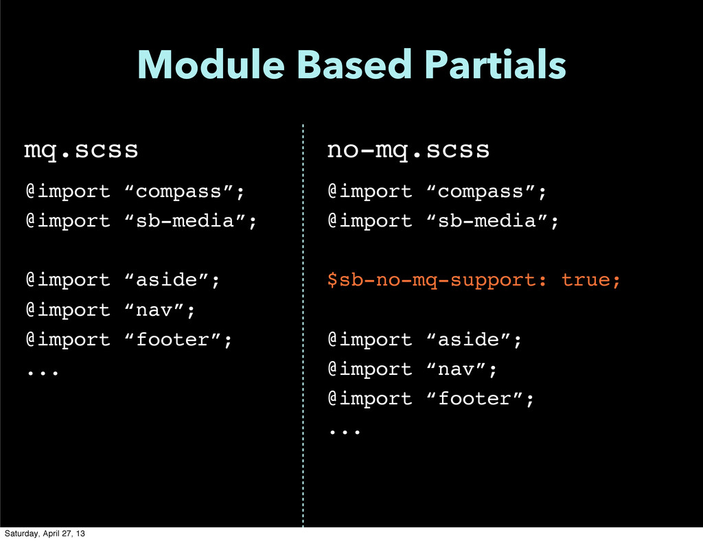 "Module Based Partials mq.scss @import ""compass""..."
